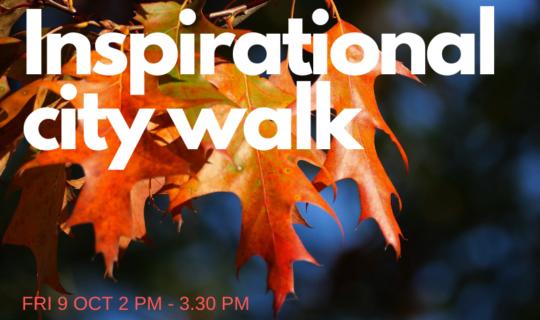 inspirational city walk